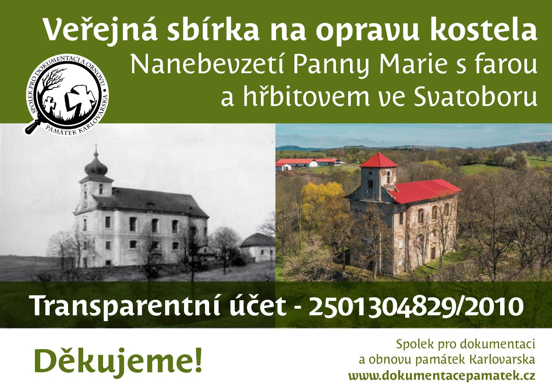 Veřejná sbírka na opravu kostela Nanebevzetí Panny Marie s farou a hřbitovem ve Svatoboru